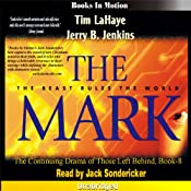 The Mark: Left Behind Series, Book 8 | Tim LaHaye, Jerry Jenkins