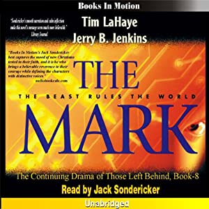 The Mark: Left Behind Series, Book 8 | [Tim LaHaye, Jerry Jenkins]