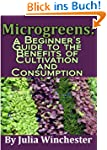 Microgreens: A Beginner's Guide to th...