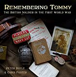 Remembering Tommy: The British Soldier in the First World War