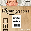 The Everything Store (       UNABRIDGED) by Brad Stone Narrated by Pete Larkin