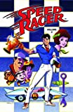 Speed Racer Volume 2 TPB (Speed Racer (Idw)) (v. 2) (1600101755) by Waldron, Lamar