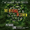 The Revenge of Seven: Lorien Legacies, Book 5 Audiobook by Pittacus Lore Narrated by Neil Kaplan, Devon Sorvari, Almarie Guerra