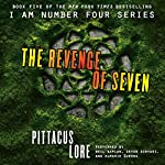 The Revenge of Seven: Lorien Legacies, Book 5 (       UNABRIDGED) by Pittacus Lore Narrated by Neil Kaplan, Sorvari Devon, Almarie Guerra