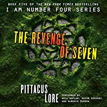 The Revenge of Seven: Lorien Legacies, Book 5 (       UNABRIDGED) by Pittacus Lore Narrated by Neil Kaplan, Devon Sorvari, Almarie Guerra