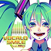 VOCALO SMILE feat. 