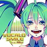 VOCALO SMILE feat. ����и