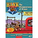 The Disappearance of Drover: Hank the Cowdog (       UNABRIDGED) by John R. Erickson Narrated by John R. Erickson