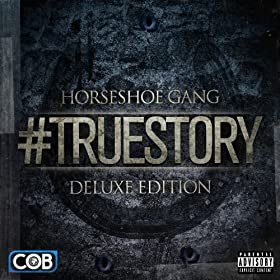 #TrueStory (Deluxe Edition) [Explicit]