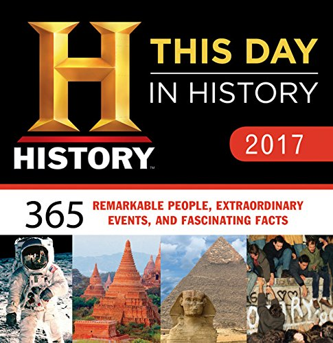 2017-history-channel-this-day-in-history-boxed-calendar-365-remarkable-people-extraordinary-events-a