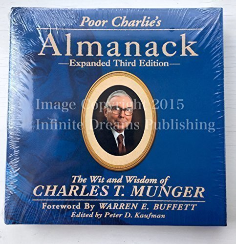 Poor Charlies Almanack The Wit and Wisdom of Charles T. Munger, Expanded Third Edition [Charles T. Munger] (Tapa Dura)