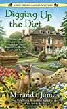 Digging Up the Dirt <br>(A Southern Ladies Mystery)	 by  Miranda James in stock, buy online here