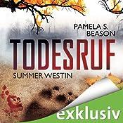 Todesruf (Summer Westin 2) | Pamela S. Beason