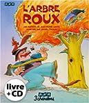 L'arbre Roux (le Livre et son CD)