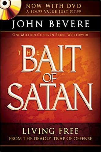 The Bait of Satan: Living Free From the Deadly Trap of Offense (Book + DVD) written by John Bevere