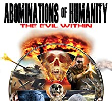 Abominations of Humanity: The Evil Within  by Philip Gardiner Narrated by Mark Westerly
