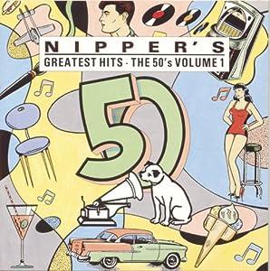 Nipper's Greatest Hits: The 50's Vol 1