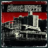 Sorry & The Sinatras Highball Roller