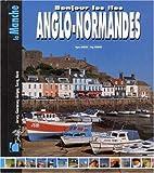 echange, troc Guide Pélican - Bonjour les Îles Anglo-normandes