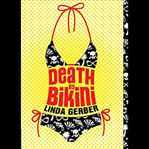 Death by Bikini | [Linda Gerber]