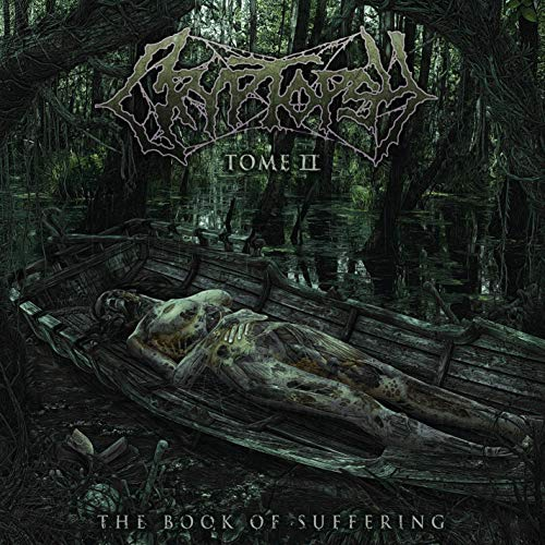 CD : CRYPTOPSY - Book Of Suffering: Tome Ii