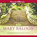 The Proposal (       UNABRIDGED) by Mary Balogh Narrated by Rebecca De Leeuw