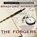 Forgers (       UNABRIDGED) by Bradford Morrow Narrated by R. C. Bray