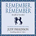 Remember, Remember (the Fifth of November): The History of Britain in Bite-Sized Chunks Audiobook by Judy Parkinson Narrated by Clive Mantle