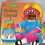 No More Diapers (Sesame Street/Golden Book) (0307100103) by Ewers, Joe