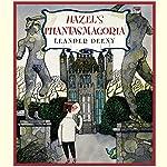 Hazel's Phantasmagoria | Leander Deeny