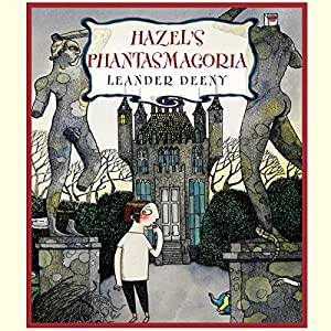 Hazel's Phantasmagoria Audiobook