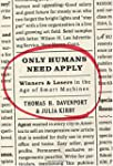 Only Humans Need Apply: Winners and L...