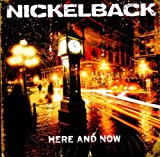 Here & Now by Nickelback