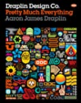 Draplin Design Co.: Pretty Much Every...
