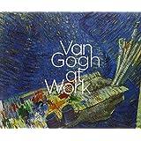 Van Gogh at Work (Mercatorfonds)