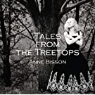 Tales From the Treetops