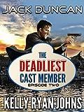 Deadliest Cast Member - Disneyland Interactive Thriller Series - EPISODE TWO (Jack Duncan) (Deadliest Cast Member-SEASON ONE Book 2)