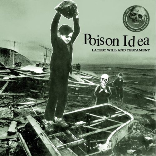 Poison Idea-Latest Will And Testament-CD-FLAC-2006-DeVOiD
