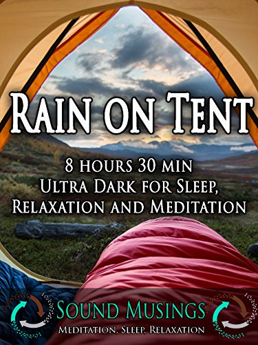 Rain on Tent, Ultra Dark