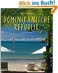 Reise durch die DOMINIKANISCHE REPUBL...