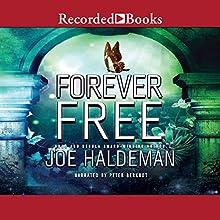 Forever Free Audiobook by Joe Haldeman Narrated by Peter Berkrot