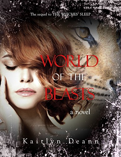 Kaitlyn Deann - World of the Beasts (The Witches' Sleep Book 2) (English Edition)