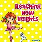 """Children's Books: """" Reaching New Heig..."""