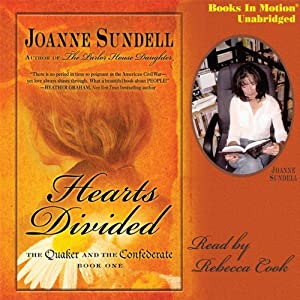 Hearts Divided: The Quaker and the Confederate, Book 1 | [Joanne Sundell]