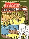 echange, troc Isabelle Mandrou - Colorie Les dinosaures
