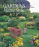 Gardens Maine Style, Act II [HC,2008]
