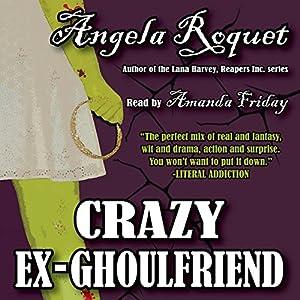 Crazy Ex-Ghoulfriend Audiobook