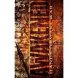 Hands To Make War: The Awakened Book Three ~ Jason Tesar