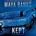 Kept: The Enforcers, Book 3 | Maya Banks