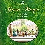 Green Magic | Joy Whitby